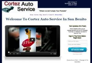 Cortez Auto Service in San Benito , Tx