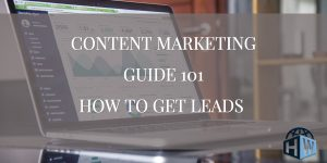 Getting Leads with Content Marketing